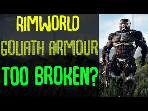 Most Powerful Armour In Rimworld? Goliath Armor Mod! Rimworld Mod Showcase