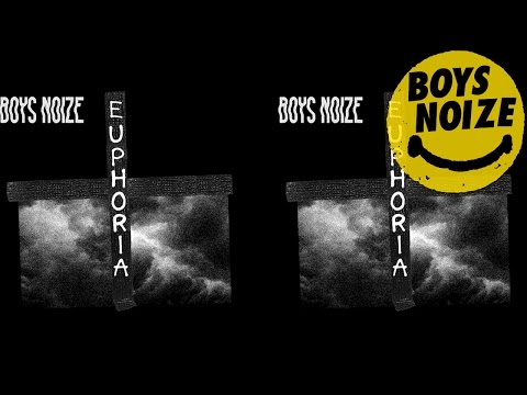 Boys Noize - Euphoria feat. Remy Banks (Official Audio)