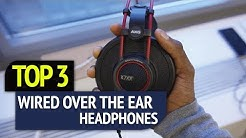 BEST 3: Wired Over The Ear Headphones