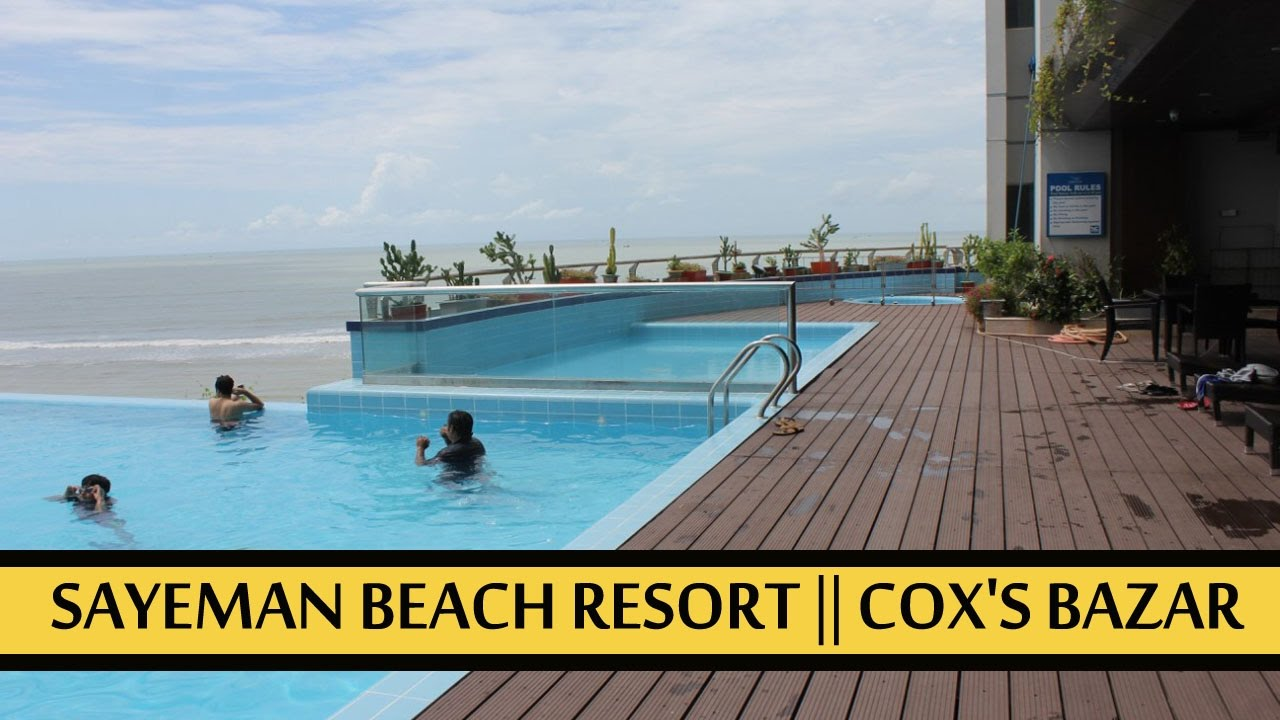 Infinity Pool Sayeman Beach Resort Cox S Bazar Youtube