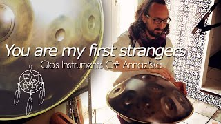You are my first strangers - Thierry Bleton (Handpan)