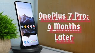 OnePlus 7 Pro: 6 Months Later & It's Still a Beast!! (2020)