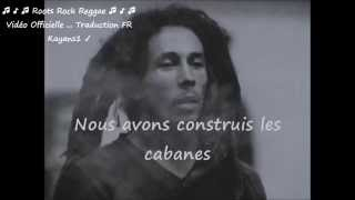"Bob Marley ""crazy baldhead"" traduction FR"