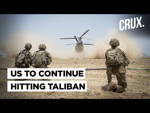 Boost To Afghan Forces: US Airstrikes Against Taliban To Continue Amid Extremist Group's Advances