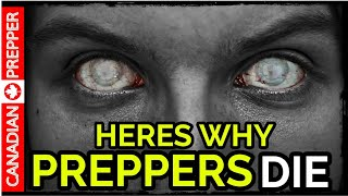 WARNING: Most Preppers Will Die After SHTF