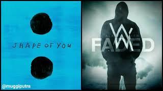 Shape Of You x Faded || Ed Sheeran x Alan Walker || Mashup Song
