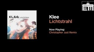 Klee - Lichtstrahl (Christopher Just Remix)