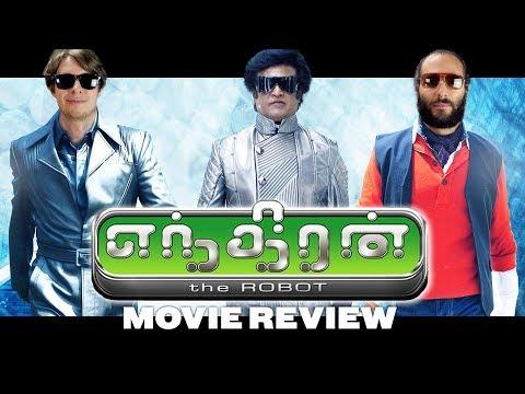 Enthiran (2010) - Movie Review