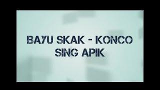 Gambar cover KONCO SING APIK - BAYU SKAK WTB ( lirik )