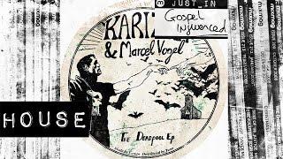 HOUSE Marcel Vogel I Got Jesus Karizma Stomp dub