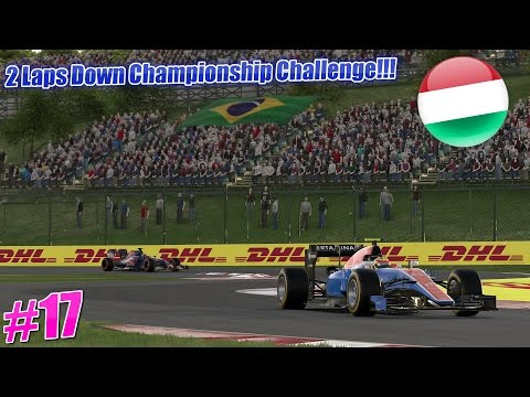 2 LAPS DOWN CHAMPIONSHIP CHALLENGE!! Episode 17 Hungary!!