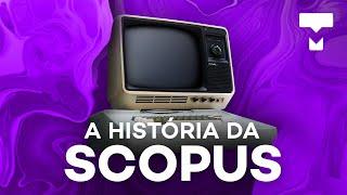 A história da Scopus – TecMundo