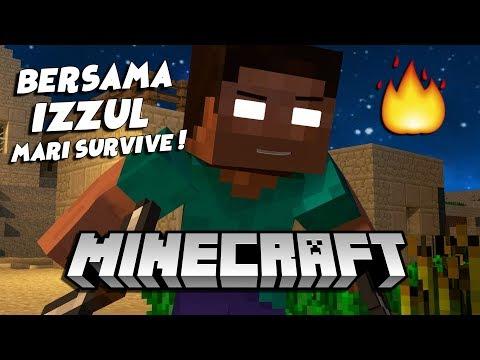 🍏 Bersama IZZUL! mari Survive! 🍏 (Minecraft Malaysia)