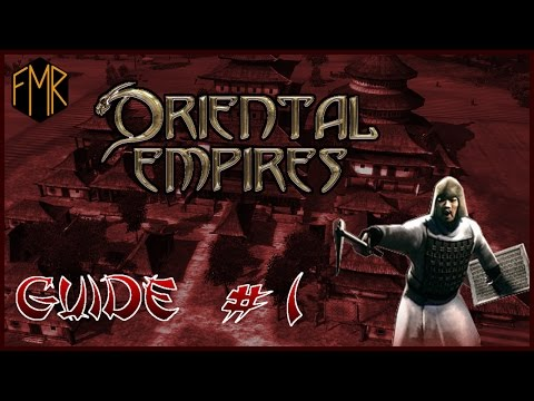 Oriental Empires - Gameplay guide #1 - Settling the first cities