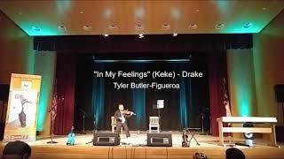 In My Feelings (KeKe)- Drake  (violin cover) Tyler Butler-Figueroa, Violinist