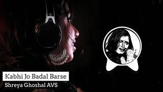 Kabhi Jo Badal Barse (Bass Boost) | Jackpot | Shreya Ghoshal | AVS