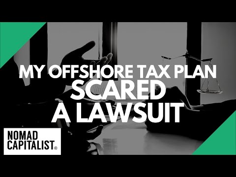My Offshore Tax Plan Caused a Lawsuit Scare!