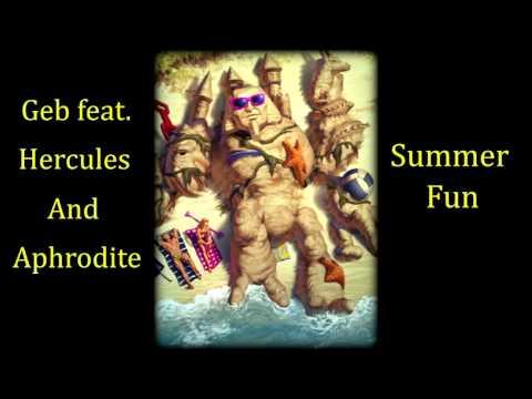 GEB Feat. Hercules and Aphrodite - Summer Fun! [Smite]