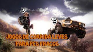 JOGOS DE CORRIDA LEVES PARA PCS FRACOS