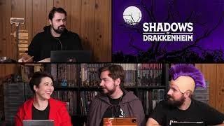 Shadows of Drakkenheim Episode 43: Court of the Countess Part 1