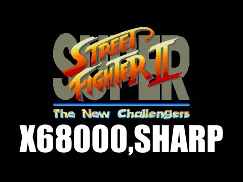 [X68000] Sagat(サガット) - SUPER STREET FIGHTER II [SHARP]