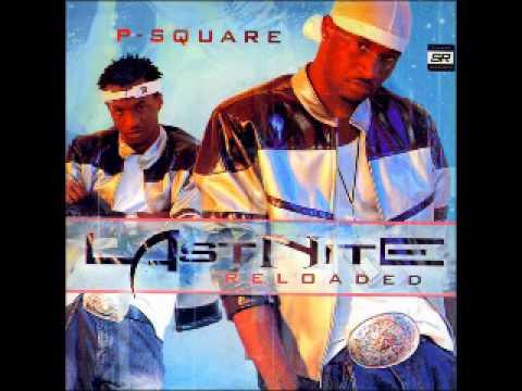 P-Square - E No Good