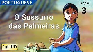 """O Sussurro das Palmeiras : Learn Portuguese with subtitles - Story for Children """"BookBox.com"""""""