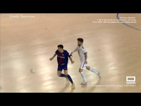 DIRECTO: Fútbol sala. FC Barcelona B - FS Valdepeñas. Castilla - La Mancha Media.