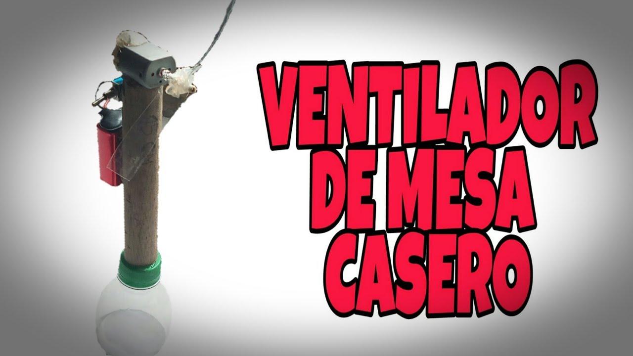"""COMO HACER UN VENTILADOR DE MESA CASERO """"Creaciones Casera"""""""