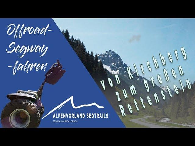Segway Touren in den Bergen - mit dem Segway zum großen Rettenstein