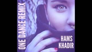 HAMS KHADIR - ONE DANCE (SPANISH REMIX) 2017