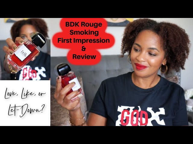 BDK Rouge Smoking | Love, Like, Or Let-Down | First Impression Review