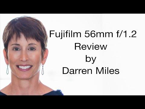 Fujifilm 56mm f/1.2 Review By Darren Miles