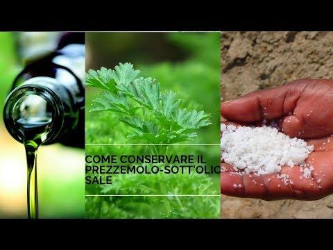 Come Conservare Il Prezzemolo Sott Olio E Sale Youtube
