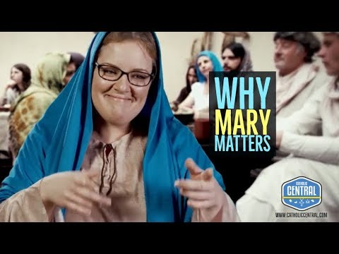 Why is Mary important? [CLIP]