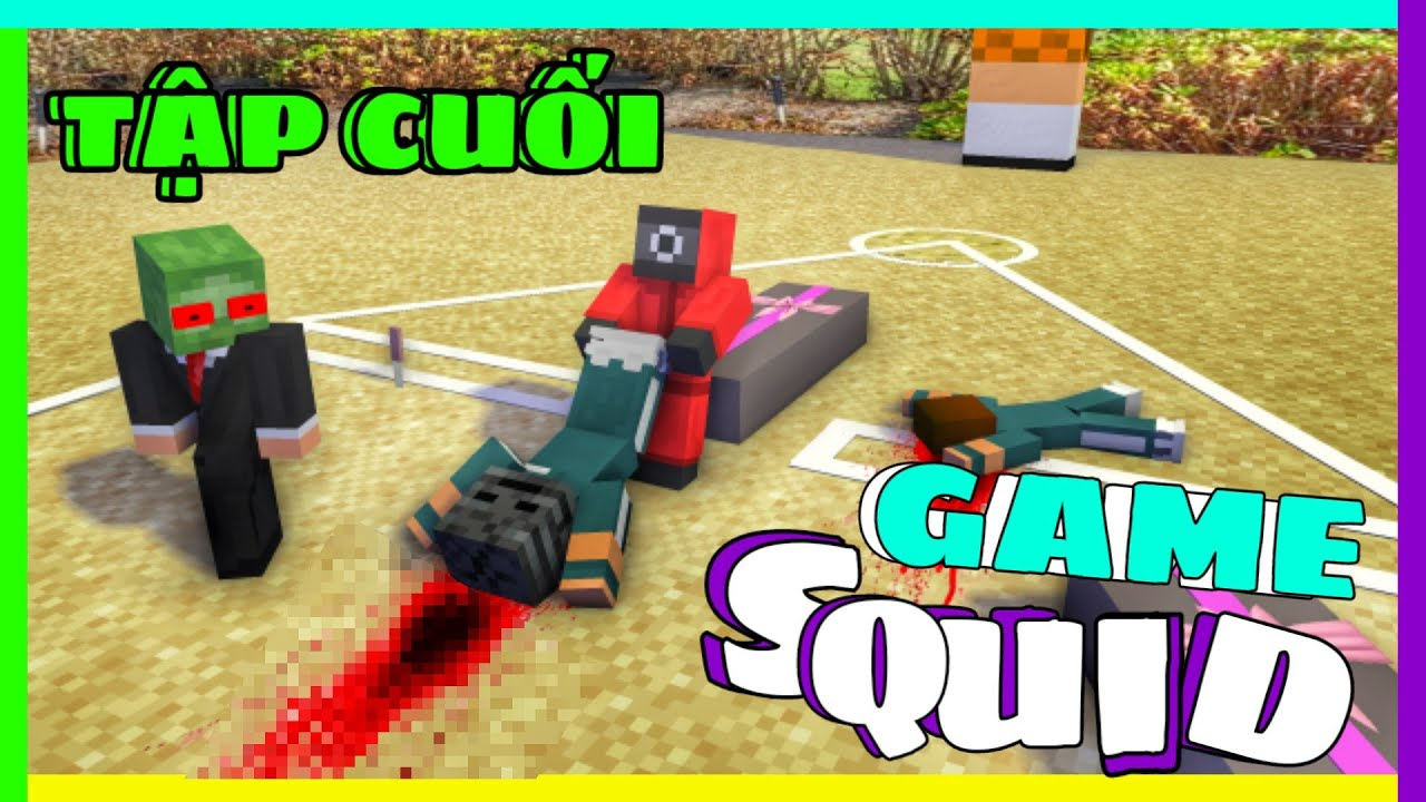 "[ Lớp Học Quái Vật ] TRÒ CHƠI CON MỰC ""SQUID GAME"" ( Tập Cuối ) | Minecraft Animation"