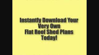 Flat Roof Shed Plans - Instant PDF Download - Video Article # 1