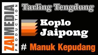 TARLING TENGDUNG KOPLO JAIPONG MANUK KEPUDANG (COVER) Zaimedia Production Group Feat Mbok Cayi