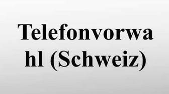 Telefonvorwahl (Schweiz)