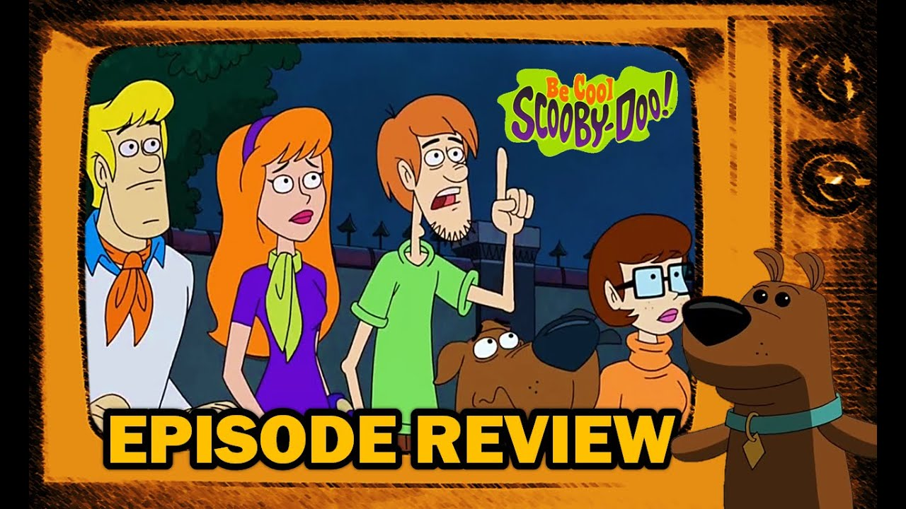 Review | Be Cool Scooby Doo