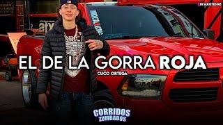El De La Gorra Roja - Cuco Ortega (Exclusive 2021)