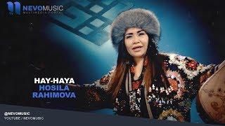 Hosila Rahimova - Hay-haya   Хосила Рахимова - Хай-хая