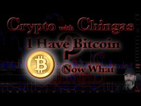 I Have Bitcoin - Now What?  So You Got Some Bitcoin? What Do You Do With It Now?