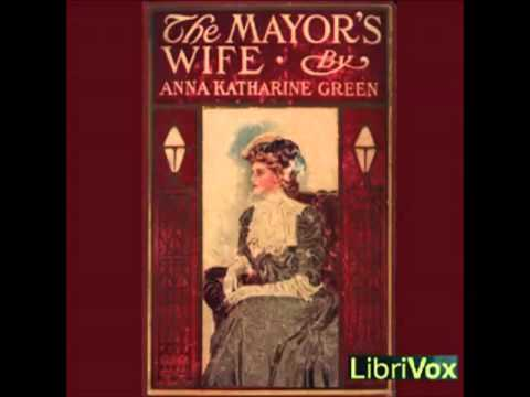 The Mayor's Wife (FULL Audiobook) - part (1 of 4)