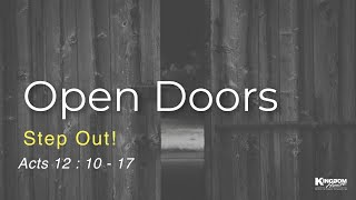 Kingdom House Anniversary Service | Open Doors: Step Out | Pastor Rob | November 15, 2020