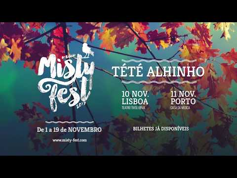 Tété Alhinho ao Vivo – Misty Fest 2017