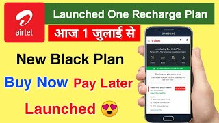 Airtel Black Plan buy now Pay Later Launched 😍   Airtel one plan service   One Airtel Plan  airtel screenshot 1