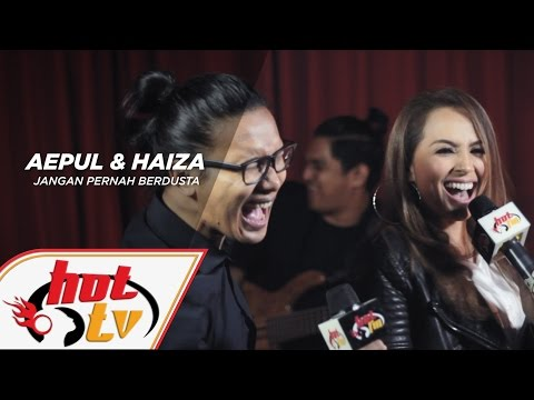 AEPUL & HAIZA - Jangan Pernah Berdusta (LIVE) - Akustik Hot - #HotTV