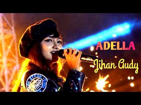 Full Album ADELLA Spesial JIHAN AUDY Terbaru