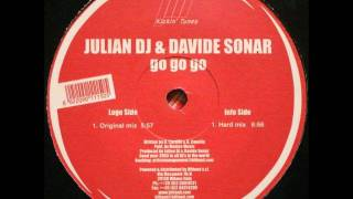 Julian DJ & Davide Sonar - Go Go Go (Original Mix)
